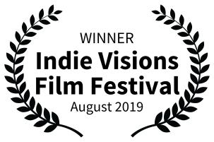 WINNER-IndieVisionsFilmFestival-August2019